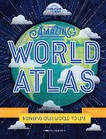 Amazing World Atlas - Lonely Planet Kids (Hardback)