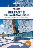 Lonely Planet Pocket Belfast & the Causeway Coast - Travel Guide (Paperback)