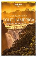 Lonely Planet Best of South America - Travel Guide (Paperback)