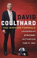 The Winning Formula: Leadership, Strategy and Motivation The F1 Way (Hardback)
