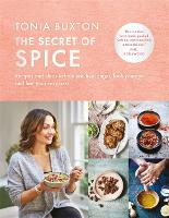 The Secret of Spice: Recipes and ideas to help you live longer, look younger and feel your very best (Hardback)