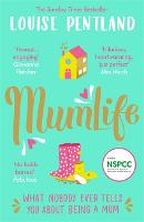 MumLife: The Honest & Heartwarming Sunday Times Bestseller (Paperback)