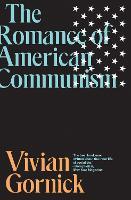 The Romance of American Communism (Paperback)