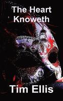 The Heart Knoweth