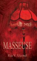 Masseuse: Translated By: Patrick Mallowney (Hardback)
