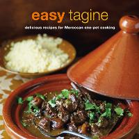 Easy Tagine: Delicious Recipes for Moroccan One-Pot Cooking (Paperback)