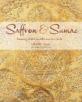 Saffron & Sumac: Feasting at the Middle Eastern Table (Hardback)