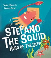 Stefano the Squid: Hero of the Deep (Paperback)