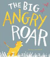 The Big Angry Roar (Paperback)