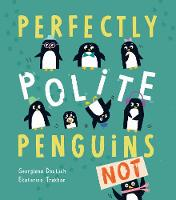 Perfectly Polite Penguins (Hardback)