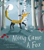 Along Came a Fox (Hardback)