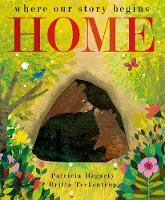 Home: where our story begins (Hardback)
