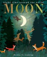Moon: night-time around the world (Board book)