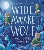Wide Awake Wolf (Hardback)