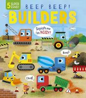 Beep Beep! Builders (Board book)