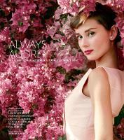 Always Audrey: Six Iconic Photographers. One Legendary Star. (Hardback)