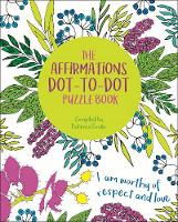 The Affirmations Dot-to-Dot Puzzle Book (Paperback)