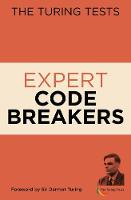The Turing Tests Expert Codebreakers - The Turing Tests (Paperback)
