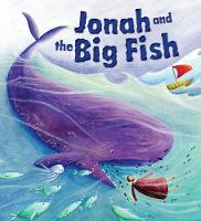Jonah and the Big Fish - My First Bible Story Series (Paperback)