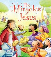 The Miracles of Jesus - My First Bible Story Series (Paperback)