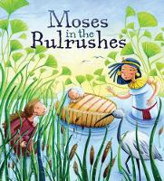 Moses in the Bulrushes - My First Bible Story Series (Paperback)