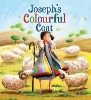 Joseph's Colourful Coat - My First Bible Story Series (Paperback)