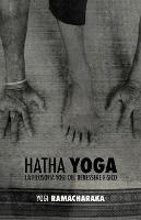 Hatha Yoga: La Filosofia Yogi del Benessere Fisico (Paperback)