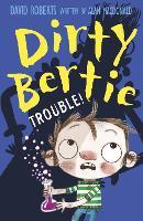 Trouble! - Dirty Bertie 32 (Paperback)