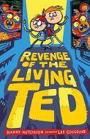 Revenge of the Living Ted - Night of the Living Ted 2 (Paperback)