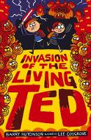 Invasion of the Living Ted - Night of the Living Ted 3 (Paperback)