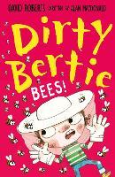 Bees! - Dirty Bertie 33 (Paperback)