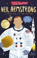 Trailblazers: Neil Armstrong - Trailblazers 1 (Paperback)