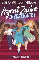 Agent Zaiba Investigates: The Missing Diamonds - Agent Zaiba Investigates 1 (Paperback)