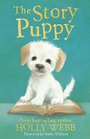 The Story Puppy - Holly Webb Animal Stories 45 (Paperback)