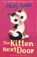 The Kitten Next Door - Holly Webb Animal Stories 47 (Paperback)