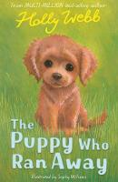 The Puppy Who Ran Away - Holly Webb Animal Stories 48 (Paperback)