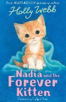 Nadia and the Forever Kitten - Holly Webb Animal Stories 49 (Paperback)