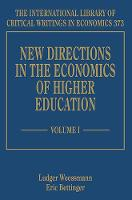 New Directions in the Economics of Higher Education - The International Library of Critical Writings in Economics series (Hardback)