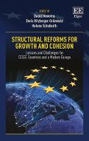 Structural Reforms for Growth and Cohesion: Lessons and Challenges for CESEE Countries and a Modern Europe (Hardback)