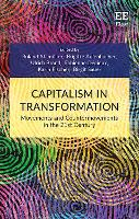 Capitalism in Transformation: Movements and Countermovements in the 21st Century (Hardback)