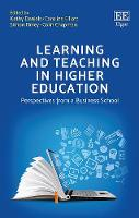 Learning and Teaching in Higher Education: Perspectives from a Business School (Hardback)