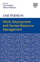 Case Studies in Work, Employment and Human Resource Management (Paperback)
