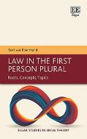Law in the First Person Plural: Roots, Concepts, Topics - Elgar Studies in Legal Theory (Hardback)