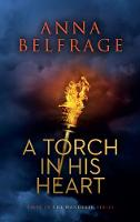 A Torch in his Heart (Paperback)