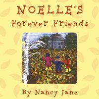 Noelle's Forever Friends (Paperback)