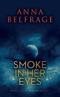 Smoke in Her Eyes (Paperback)