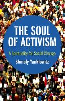 Soul of Activism, The: A Spirituality for Social Change (Paperback)