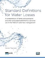 Standard Definitions for Water Loss Management (Paperback)