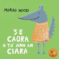 'S e Caora a th' ann an Ciara (Paperback)
