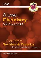 New A-Level Chemistry for 2018: OCR A Year 1 & 2 Complete Revision & Practice with Online Edition